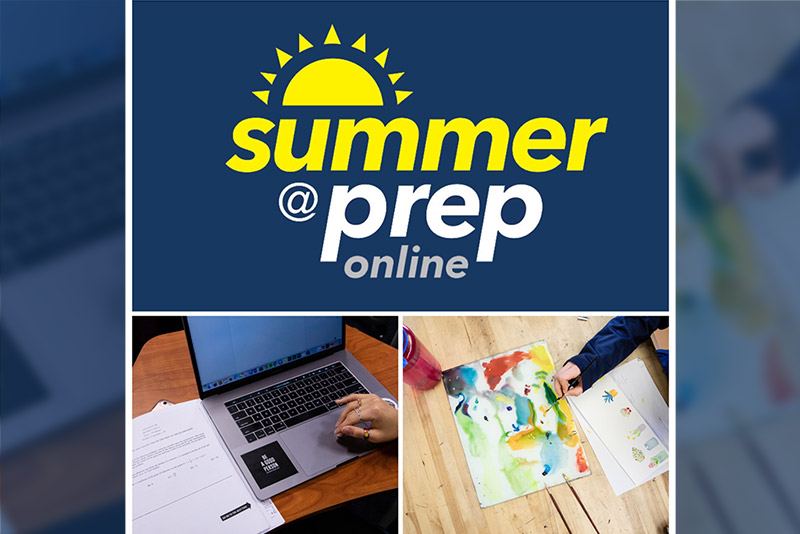 Summer at Prep online logo with two images, one of students hand next to a laptop. the other image of a student painting with watercolors.